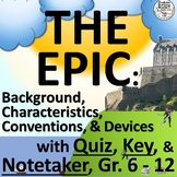 Epic PowerPoint Grades 6-8, 9-12, With Notetaker, Quiz and