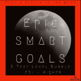 Epic SMART Goals -- From a Speech to the Moon. 2 Level.