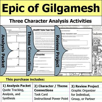 Epic of Gilgamesh - Character Analysis Packet, Theme Connections, & Project