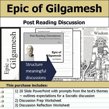 Epic of Gilgamesh - Socratic Method - Post Reading Discussions