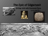 Epic of Gilgamesh Unit:10-Day Plan,Full Text+DQs,PPT,Quiz,Keys,Essay,Common Core