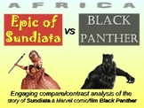 Epic of Sundiata vs Black Panther film - engaging PPT, handouts, and more