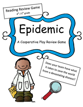 Reading Test Review Game: Epidemic (cooperative game) 4th/