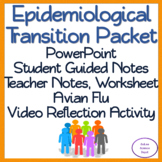 Epidemiological Transition Packet: PowerPoint, Student Guided Notes, Activity