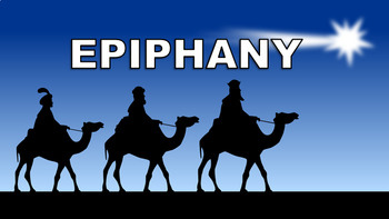 Epiphany Assembly – 2018, Presentation, Quiz, Worksheet, January, Lesson
