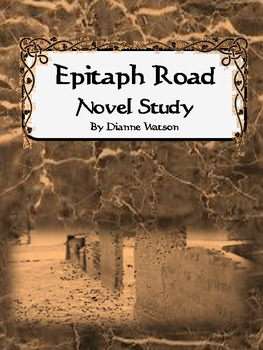 Epitaph Road Novel Study by Dianne Watson