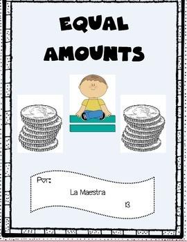 Equal Amounts of Money