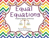 Equal Equations: Building Understanding of the Equal Sign