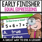 Equal Expressions addition, subtraction, and mixed EARLY FINISHER