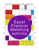 Equal Fraction Matching Activity PDF Printable Fractions Equivalent Coloring