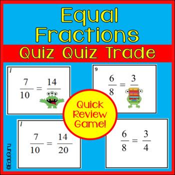 Equal Fractions Quiz Quiz Trade Activity