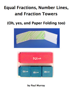 Equal Fractions on Number Lines with Fraction Towers, Updated March 2018