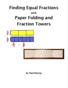 Equal Fractions with Fraction Towers and Paper Folding