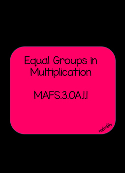 Equal Groups MAFS.3.OA.1.1