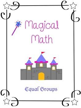 Equal Groups - Multiplication - Magical Math
