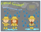 Equal Groups- Multiplication Task Cards