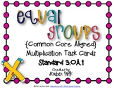 Equal Groups Multiplication Task Cards {Common Core 3.OA.1}