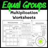 Equal Groups Multiplication Worksheets