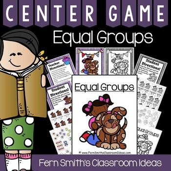 Equal Groups Quick and Easy To Prep Center Games