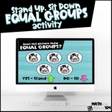 Equal Groups: Stand Up, Sit Down Activity