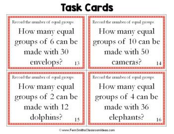 3rd Grade Go Math 6.3 Equal Groups Task Cards - Number of Equal Groups