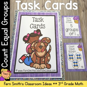 3rd Grade Go Math 3.1 Equal Groups Task Cards