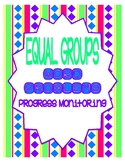 Equal Groups Word Problems Progress Monitoring and Assessment Tool