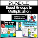 Equal Groups in Multiplication Bundle 3rd Grade {3.OA.1}
