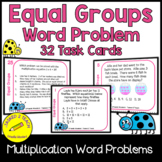 Equal Groups in Multiplication Task Cards 3rd Grade {Word Problems} {3.OA.1}