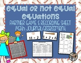 Equal Not Equal Equations {Lesson Activities & Assessment}