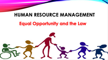 Equal Opportunity and the Law (HR)