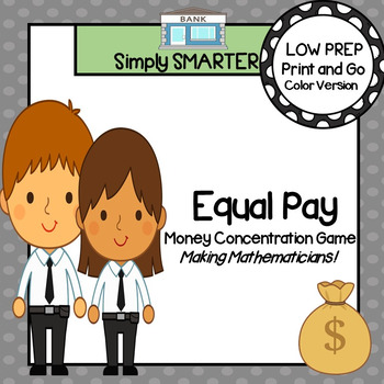 Equal Pay:  LOW PREP Money Card Game