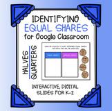 Equal Shares for Google Classroom | Halves | Parts | Dista