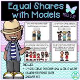 Equal Shares with Models Task Cards TEKS 3.3E