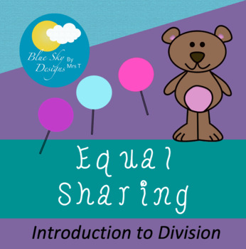 Equal Sharing - Bears and Lollipops!