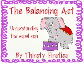 Equal Sign = The Balancing Act