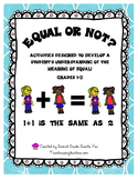 Equal or Not?  Activities to develop a student's understan