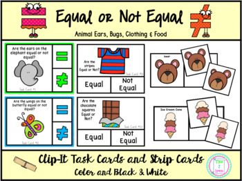 Equal or Not Equal: Picture Clip Cards and Strip Cards