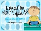 Equal or Not Equal? {Scavenger Hunt!}