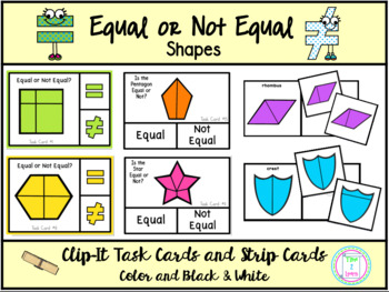Equal or Not Equal Shapes:  Clip Cards and Strip Cards