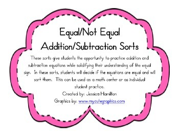 Equal/Not Equal Equation Sorts - Addition, Subtraction