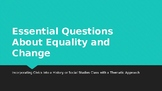 Equality Essential Questions for a Social Studies Class