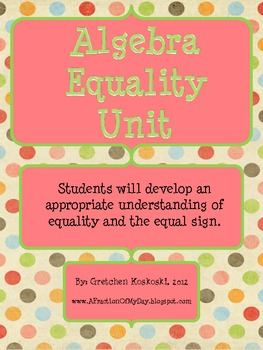 Equality Math Unit--Using A CGI Philosophy to Build Students' Understanding