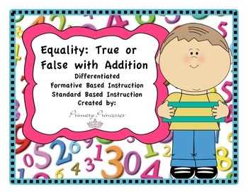 Equality True or False Addition Unit Differentiated/ Forma