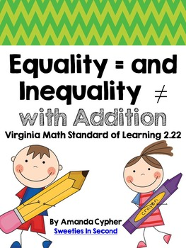 Equality and Inequality with Addition VA SOL 2.22
