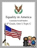 Equality in America, 4th Grade Louisiana Social Studies, U