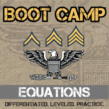 Equation Boot Camp -- Differentiated Equation Solving Practice Assignments