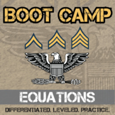 Equation Boot Camp - Differentiated Practice - Distance Learning Compatible