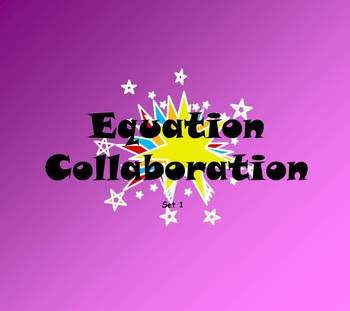 Equation Collaboration set 1 powerpoint