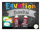 Equation Eureka: Critical Thinking Task Cards